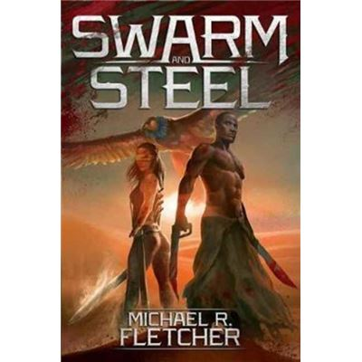 Swarm & Steel