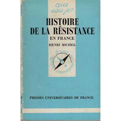 Histoire de la Résistance en France : 1940-1944