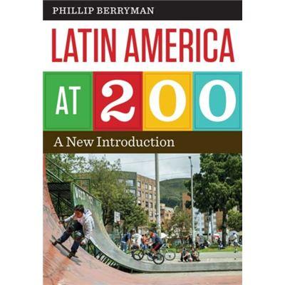 Latin America At 200 (Joe R. & Teresa Lozano Long Series In Latin American & Latino Art & Culture) (Paperback)