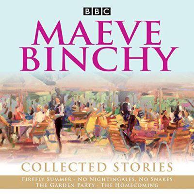 Maeve Binchy: Collected Stories: Collected BBC Radio adaptations (BBC Audio) - [Version Originale]