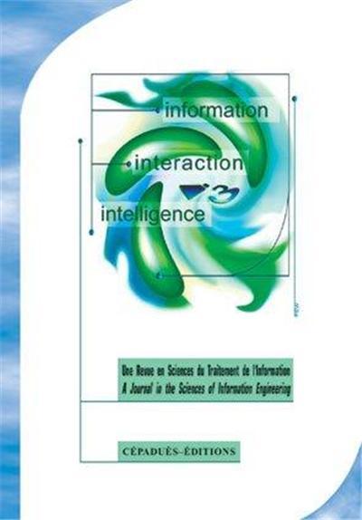 REVUE I3 T.1 , INFORMATION. INTERACTION. INTELLIGENCE