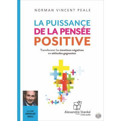 La puissance de la pensee positive - Livre Audio 2 CD