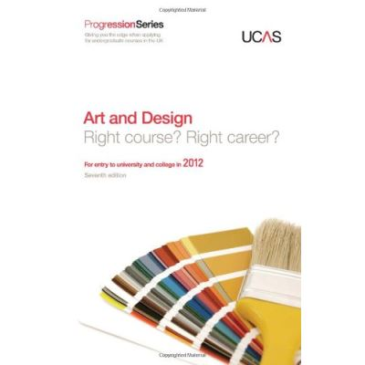 Progression to Art and Design: For Entry to University and College in 2012 (Progression Series) - [Version Originale]