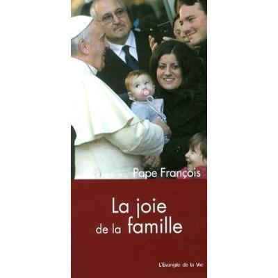 La Joie De La Famille