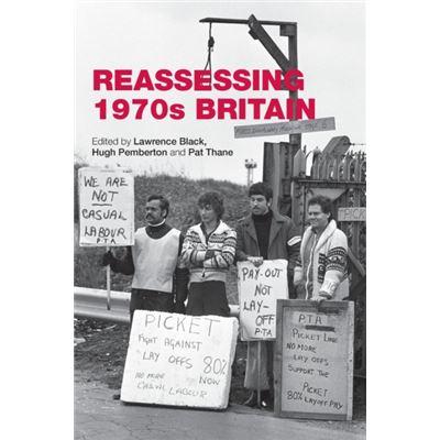 Reassessing 1970S Britain (Paperback)