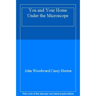 You and Your Home Under the Microscope - [Livre en VO]