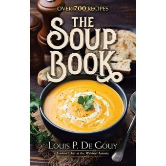 Soup book: over 700 recipes