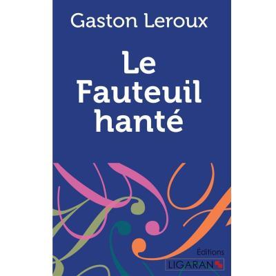Le Fauteuil Hanté ,
