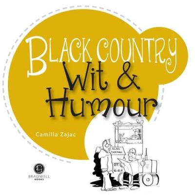Black Country Wit & Humour: Packed with Fun for All the Family (Wit and Humour)