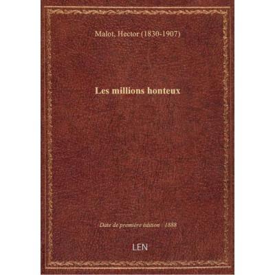 Les millions honteux (6ème éd.) / par Hector Malot