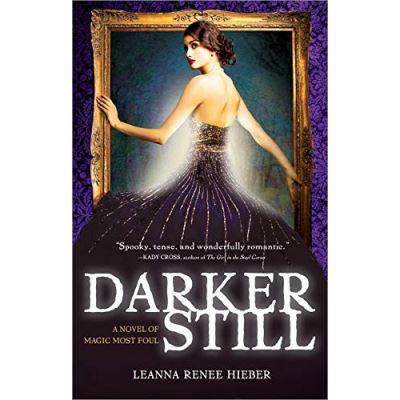 Darker Still: A Novel of Magic Most Foul - [Livre en VO]