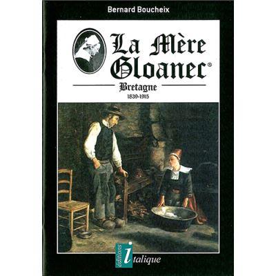 La Mère Gloanec - bretagne 1839-1915