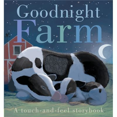 Goodnight Farm (Touch & Feel Book) (Hardcover)