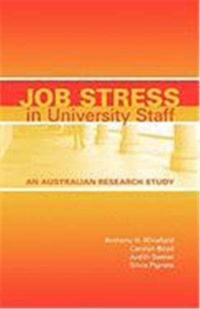 Job Stress in University Staff: An Australian Research Study