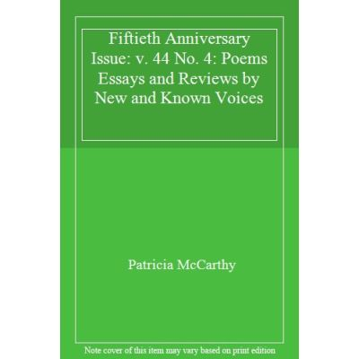 Fiftieth Anniversary Issue: v. 44 No. 4: Poems Essays and Reviews by New and Known Voices - [Livre en VO]