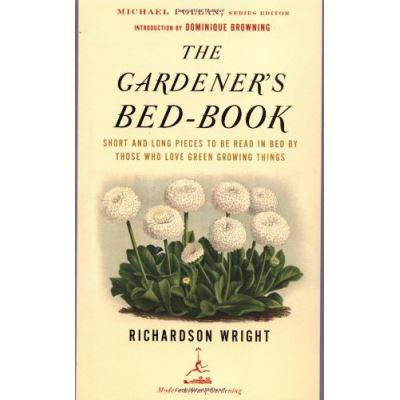 The Gardener's Bed-Book, Modern Library Gardening Series