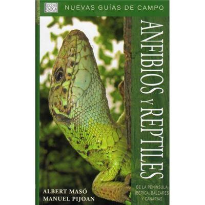 Guía De Los Reptiles Y Anfibios De La Peninsula IbRica - [Livre en VO]