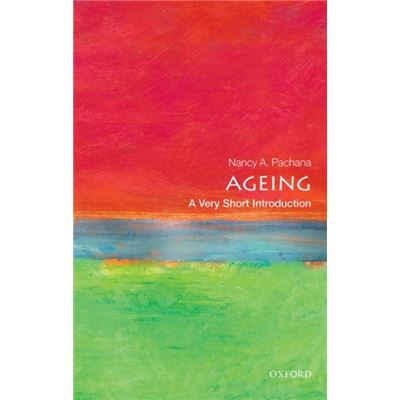 Ageing A Very Short Introduction Paperba