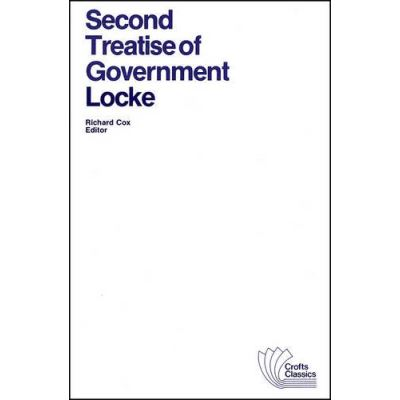 Second Treatise of Government, Crofts Classics Series