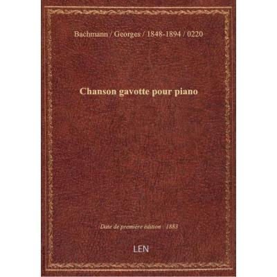 Chanson gavotte pour piano / G. Bachmann : [couv. ornée par] F. Desmoulin