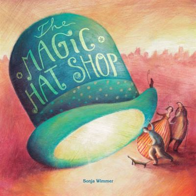 The Magic Hat Shop - [Livre en VO]