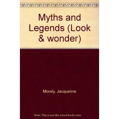 Myths and Legends (Look And Wonder) - [Version Originale]