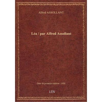 Léa / par Alfred Assollant