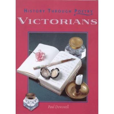 Victorians (History Through Poetry) - [Version Originale]