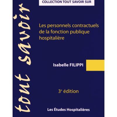Les personnels contractuels de la fonction publique hospitalière. 3e édition