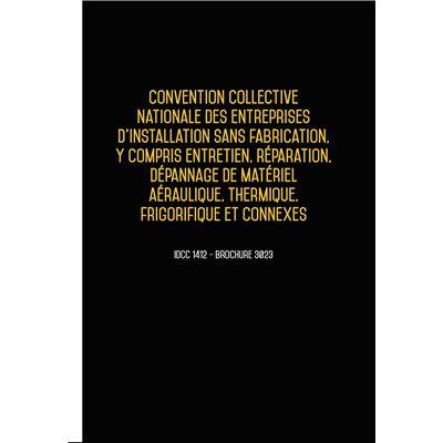 Convention collective nationale des entreprises d'installation aéraulique, thermique, frigorifique Septembre 2018