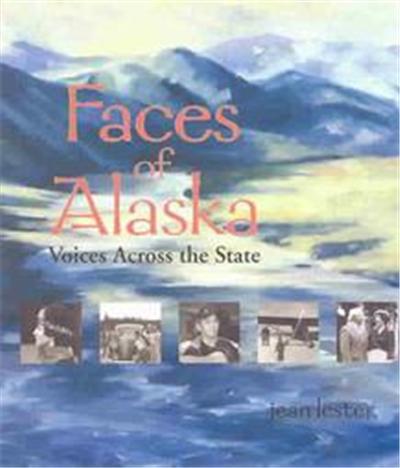 Faces of Alaska