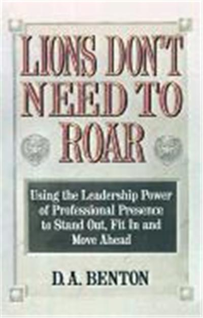 Lions Don't Need to Roar