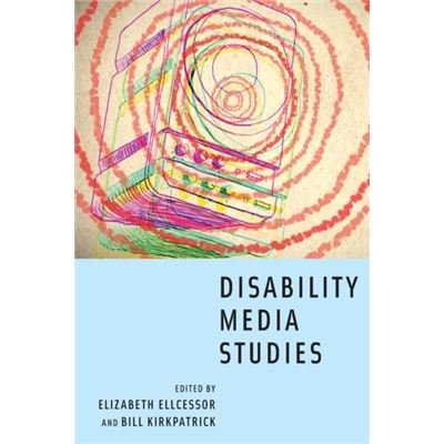 Disability Media Studies