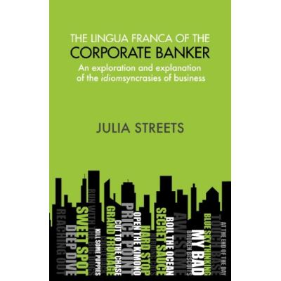 The Lingua Franca Of The Corporate Banker