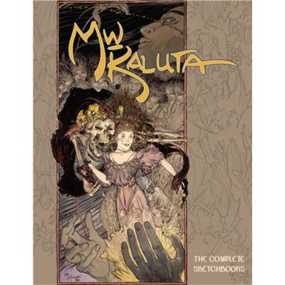 Michael Wm Kaluta The Complete Sketchboo
