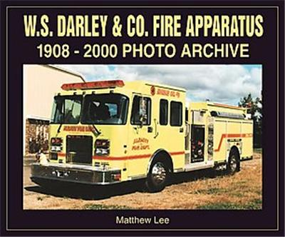 W.S. Darley & Co. Fire Apparatus, Photo Archive Series