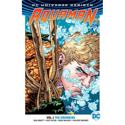 Aquaman Vol 1 The Drowning Rebirth