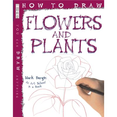 How to Draw Flowers and Plants