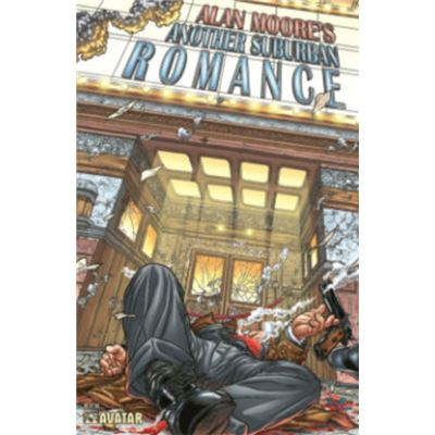 Another Suburban Romance Color Edition (Alan Moore'S Another Suburban Romance) (Paperback)