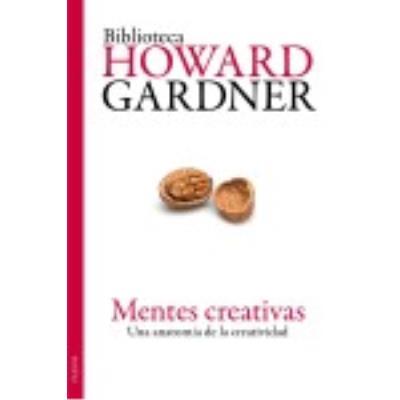 Mentes Creativas - HOWARD GARDNER