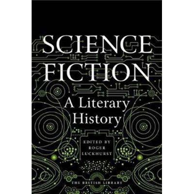 Science Fiction A Literary History