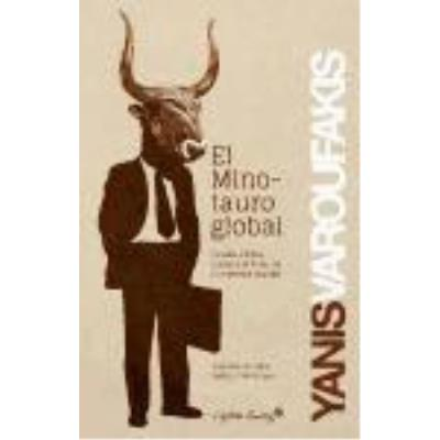 El Minotauro Global - YANIS VAROUFAKIS