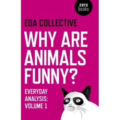 Why are Animals Funny?: Everyday Analysis - Volume 1 - [Livre en VO]