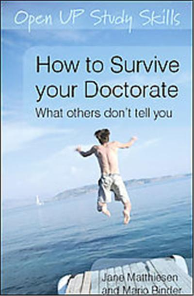 How to Survive Your Doctorate