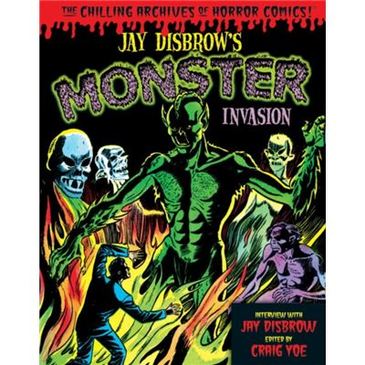 Jay Disbrows Monster Invasion
