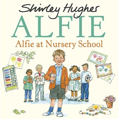 Alfie at Nursery School - [Livre en VO]