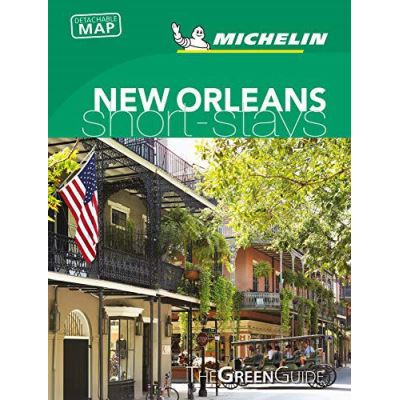 New Orleans - Michelin Green Guide Short Stays (Michelin Short Stay) - [Version Originale]