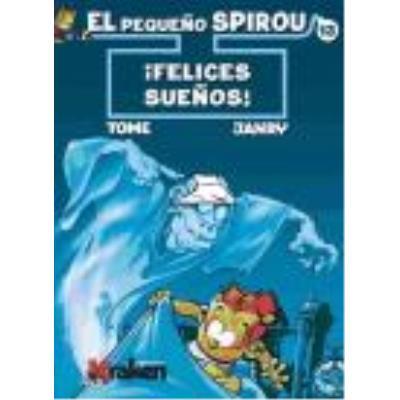 El Pequeño Spirou 13: ¡Felices Sueños! - Tome, Philippe