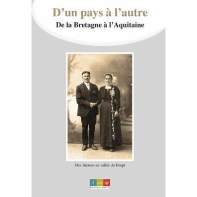 D'Un Pays À L'Autre, De La Bretagne À L'Aquitaine