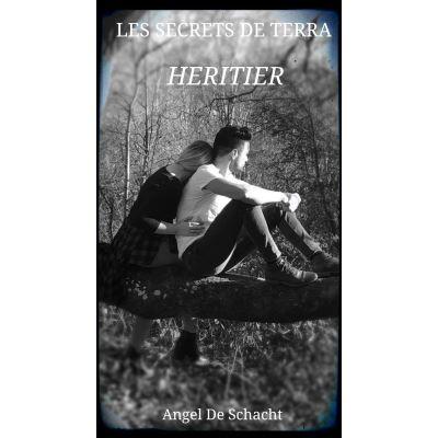 Les secrets de Terra - Tome 1 : Héritier